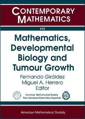Mathematics, Developmental Biology and Tumour Growth