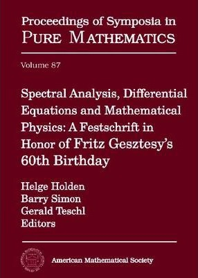 Spectral Analysis, Differential Equations and Mathematical Physics