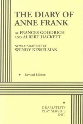 an analysis of the diary of anne frank by frances goodrich and albert hackett