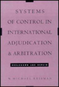 Systems of Control in International Adjudication and Arbitration