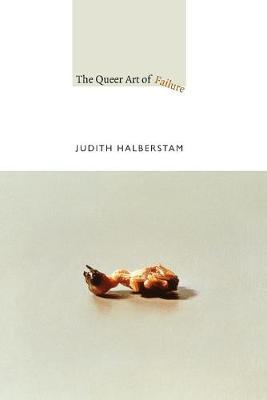 The Queer Art of Failure Cover Image