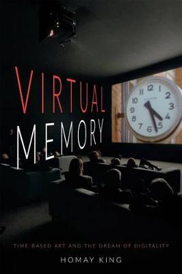 Virtual Memory  Time-Based Art and the Dream of Digitality