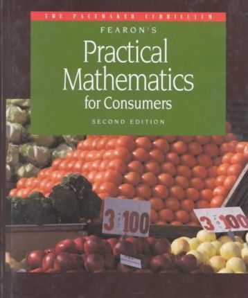 Gf Pacemaker Practical Math for Consumers Second Edition Se 1994c