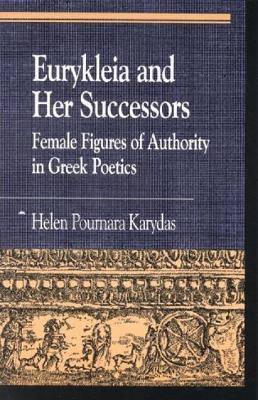 Eurykleia and Her Successors