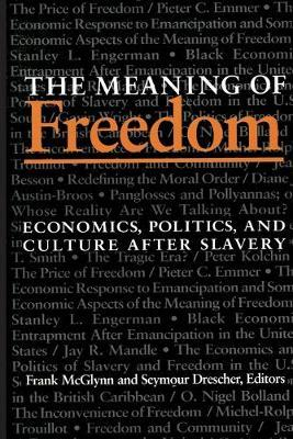 The Meaning Of Freedom Frank Mcglynn 9780822954798