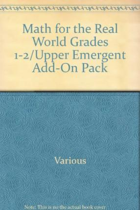 Math for the Real World Grades 1-2/Upper Emergent Add-On Pack