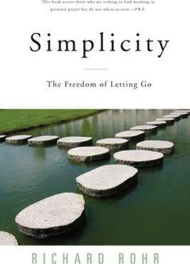 Simplicity : The Freedom of Letting Go