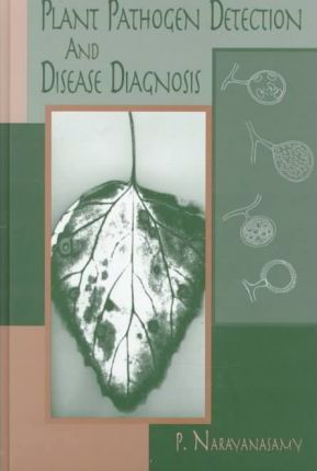 Plant Pathogen Detection and Disease Diagnosis : P