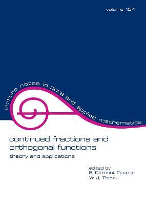 Continued Fractions and Orthogonal Functions