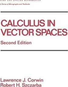 Calculus in Vector Spaces, Revised Expanded