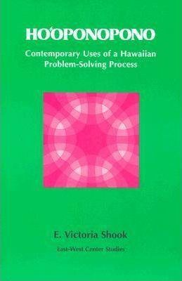 Ho'oponopono: Contemporary Uses of a Hawaiian Problem-solving Process