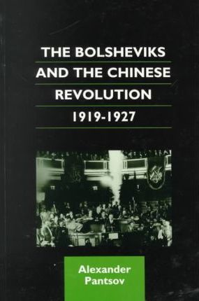 The Bolsheviks and the Chinese Revolution, 1919-1927