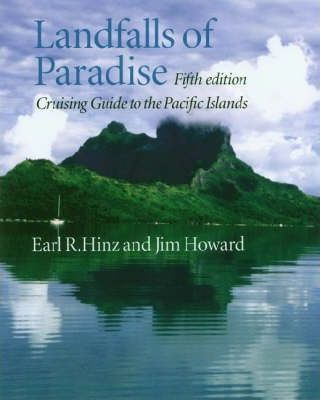 Landfalls of Paradise : Cruising Guide to the Pacific Islands