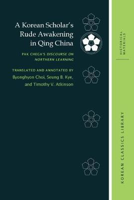 A Korean Scholar's Rude Awakening in Qing China