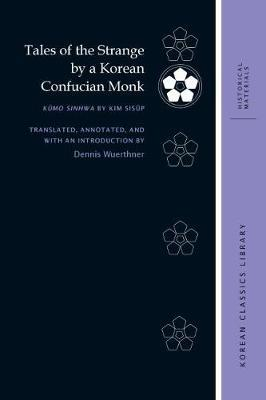 Tales of the Strange by a Korean Confucian Monk