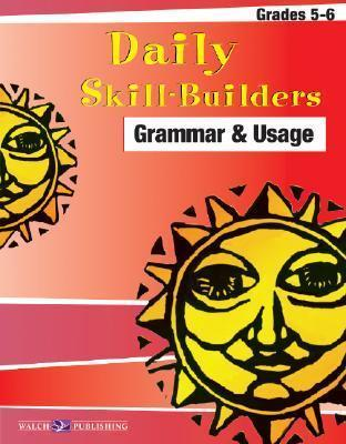Daily Skill-Builders for Grammer & Usage: Grades 5-6