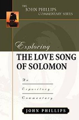 Exploring/Song of Solomon-H  An Expository Commentary