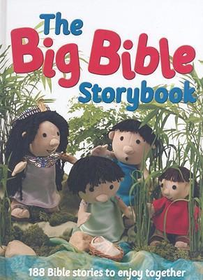 The Big Bible Storybook : 188 Bible Stories to Enjoy Together