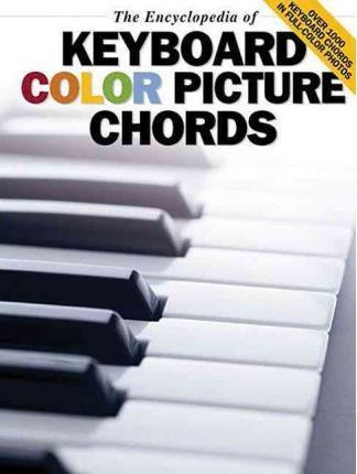 The Encyclopedia of Keyboard Color Picture Chords