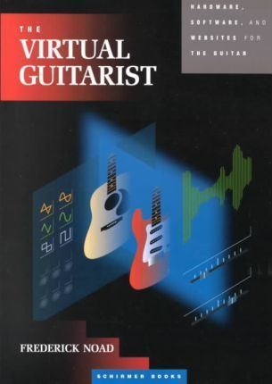 The Virtula Guitarist  Hardware, Software and Websites for the Guitarist