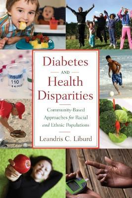 Diabetes and Health Disparities  Community-based Approaches for Racial and Ethnic Populations