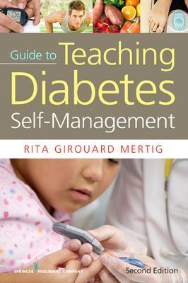 Nurses' Guide to Teaching Diabetes Self-Management