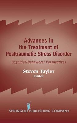 Advances in the Treatment of Posttraumatic Stress Disorder  Cognitive-Behavioral Perspectives