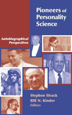 Pioneers of Personality Science  Autobiographical Perspectives