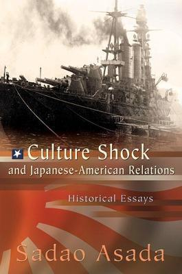 Japanese Essay Paper Culture Shock And Japaneseamerican Relations How To Use A Thesis Statement In An Essay also Health Promotion Essay Culture Shock And Japaneseamerican Relations  Sadao Asada  Health Essays