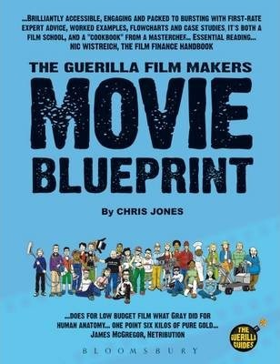Guerilla film makers movie blueprint chris jones 9780826414533 guerilla film makers movie blueprint malvernweather Image collections