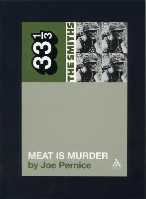 The Smiths' Meat is Murder