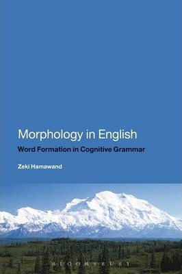 Morphology in English: Derivational and Compound Word Formation in Cognitive Grammar