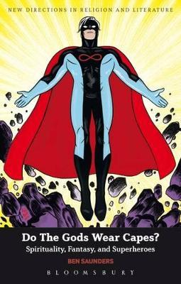Do the Gods Wear Capes?