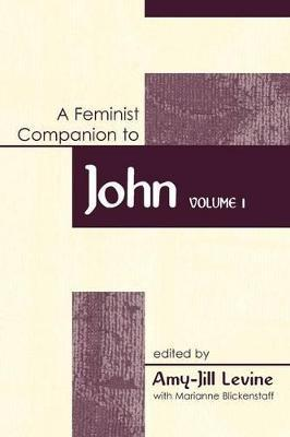 Feminist Companion to John: Vol 1