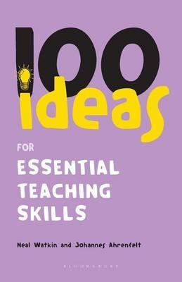100 Ideas for Essential Teaching Skills