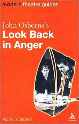 "John Osborne's ""Look Back in Anger"""