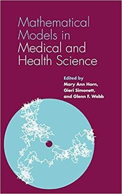 Mathematical Models in Medical and Health Science