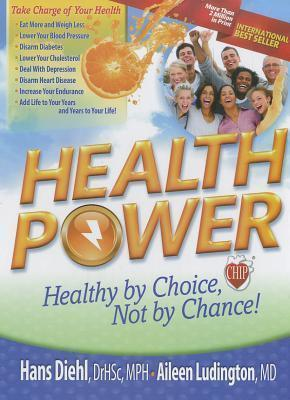 Health Power : Health by Choice, Not by Chance!