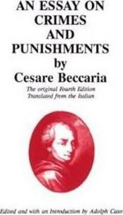 An Essay On Crimes And Punishments  Cesare Beccaria   An Essay On Crimes And Punishments Law Assignment Help Australia also Essays On Health Care Reform  Essays About Business