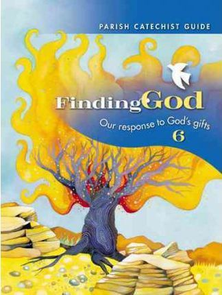Grade 6 Parish Catechist Guide Kit  Our Response to God's Gifts