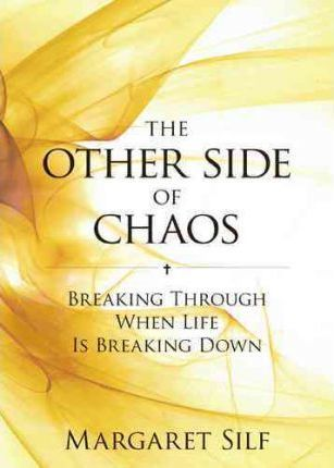 The Other Side Of Chaos Margaret Silf 9780829433081