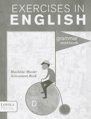 Exercises In English Level D Grade 4 Assessment Book Loyola