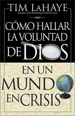 C Mo Hallar La Voluntad de Dios = Finding the Will of God in a Crazy Mixed Up World