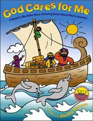 God Cares For Me A Read To Bible Story Coloring Book About Pauls Journey