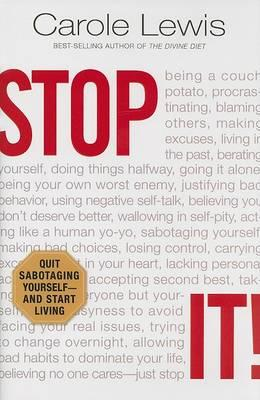 Stop It! : The Simple Solution to Weight Loss