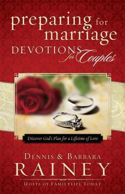 Preparing for Marriage Devotions for Couples  Discover God's Plan for a Lifetime of Love