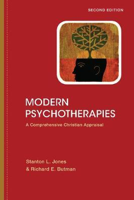 Modern Psychotherapies - Stanton L Jones, Richard E Butman