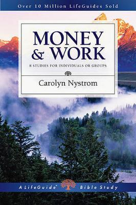 Money & Work: 10 Studies for Individuals or Groups
