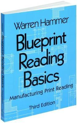 Blueprint reading basics warren hammer 9780831131258 blueprint reading basics malvernweather Gallery