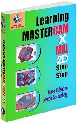 Learning Mastercam X Mill Step by Step in 2D : James